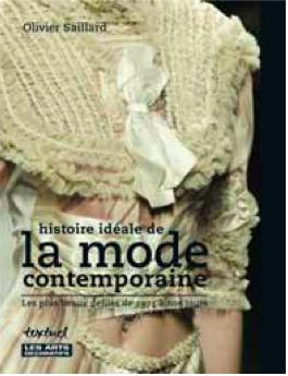 Les années 1990-2000 :Histoire idéale de la mode contemporaine